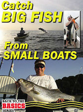 Small Boats, Big Fish: How to Rig Your Small Boat to Catch Big Fish Near DVD
