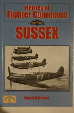 WW2 British RAF Heroes Of Fighter Command Sussex Fighter Bases Reference Book