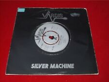 Vardis:   Silver Machine  1981  UK    EX   7""
