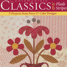 Contemporary Classics in Plaids and Stripes Quilt Full Size Patter Piece O Cake