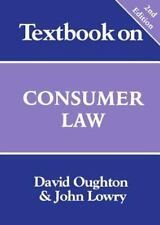 Textbook on Consumer Law by David Oughton and John Lowry (2000, UK-Paperback, Re