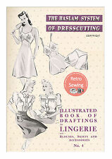The Haslam System of Dresscutting Lingerie No. 4 1940's