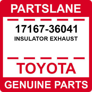 17167-36041 Toyota OEM Genuine INSULATOR EXHAUST