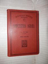 COMPUTISTERIA AGRARIA L Petri Hoepli 1906 libro scienza economia saggistica di