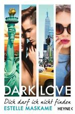 DARK LOVE 2 - Dich darf ich nicht finden von Estelle Maskame (2016, Taschenbuch)