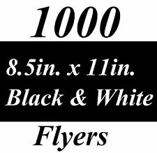 """1000 Black and White Custom Printed Flyers 8.5""""x11"""" Free Expedited Shipping"""