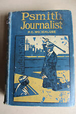 P. G. Wodehouse. Psmith Journalist. First book edition, 1915, rough copy