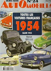 AUTOMOBILIA HS 24 TOUTES LES VOITURES FRANCAISES 1954 (SALON 1953)