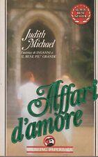 Libro - Judith Michael - Affari d'amore - Sperling cop. morbida | buono