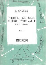 SAVINA - STUDI SULLE SCALE E SUGLI INTERVALLI - fasc. 1 per clrinetto -