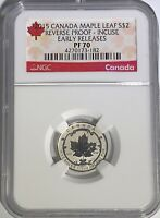 2015 $2 CANADA SILVER MAPLE LEAF INCUSE NGC PF70 REVERSE PROOF 1/10 OZ PR70