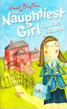 THE NAUGHTIEST GIRL IN SCHOOL - ENID BLYTON SC CLASSIC CHILDREN READING