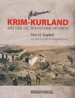 Bidermann Krim-Kurland mit der 132. Infanterie-Division Das 12. Kapitel