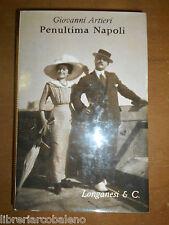 GIOVANNI ARTIERI- PENULTIMA NAPOLI- LONGANESI 1963