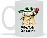Baby, Yoda One For Me Best Coffee Mug