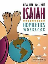 Isaiah Homiletics Workbook by New Life No Limits (2010, Paperback) EB3