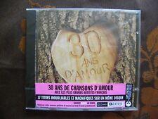 CD 30 ANS DE CHANSONS D'AMOUR / Virgin Music (2005)  E.Mitchell , Dalida...NEUF
