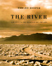 The River: A Journey to the Source of HIV and AIDS by Edward Hooper: Used