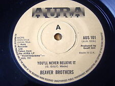 """BEAVER BROTHERS - YOU'LL NEVER BELIEVE IT  7"""" VINYL"""