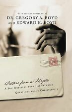 Letters from a Skeptic : A Son Wrestles with His Father's Questions about...