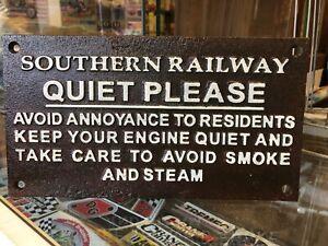 Southern Railway Quiet Please Repro Cast Iron Plaque