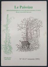 LE PAISSIAU - REVUE N°18 ARTS PATRIMOINE ET CULTURE DES PAYS DE L'YONNE