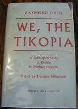 We The TIKOPIA 1957 Primitive Polynesia SOCIOLOGICAL STUDY Firth KINSHIP Rare!