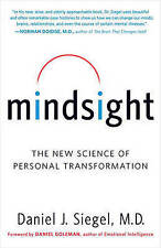 Mindsight: The New Science of Personal Transformation by Daniel J Siegel (Paperback / softback)