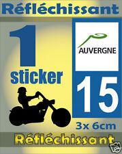 1 Sticker REFLECHISSANT département 15 rétro-réfléchissant immatriculation MOTO