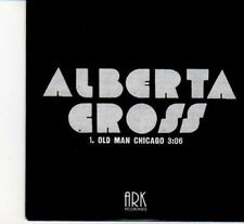 (DI137) Alberta Cross, Old Man Chicago - 2010 DJ CD