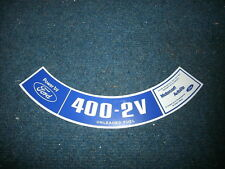 1972 FORD F100 F150 F250 TRUCK 400CID AIR CLEANER DECAL