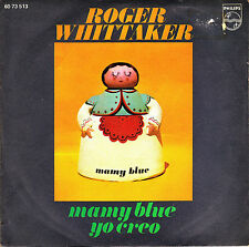 "7"" ROGER WHITTAKER Mamy blue / I believe (yo creo) SPANISH 1971 45 SINGLE"