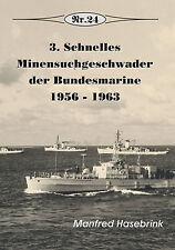 3. Schnelles Minensuchgeschwader der Bundesmarine 1956-1963, Nr. 24