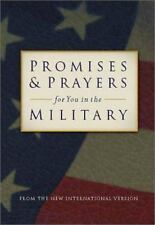 Promises Prayers for You in the Military: From the New International Version