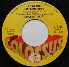 SHOCKING BLUE Long and lonesome road VG++ CANADA ORIG 1970 PSYCH MOD Colossus 45