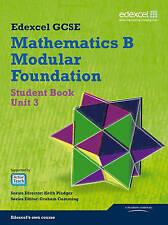 GCSE Mathematics Edexcel 2010: Spec B Foundation Unit 3 Student Book (GCSE Maths