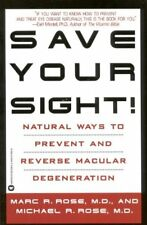 Save Your Sight!: Natural Ways to Prevent and Reve