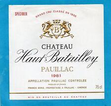 MARGAUX 5E GCC ETIQUETTE CHATEAU HAUT BATAILLEY 1981 75 CL RARE  §15/08§