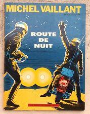 Michel Vaillant Route de nuit 4c 1967 Nouvelle couverture Graton Cahier superbe