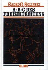 Sadko G. Solinski: ABC des Freizeitreitens - Olms Verlag NEU - Freizeitreiten