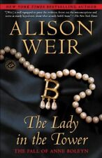 The Lady in the Tower: The Fall of Anne Boleyn (Random House Readers Circle) by