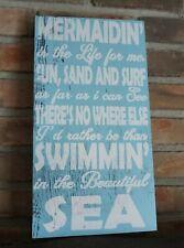 MERMAIDIN' IS THE LIFE FOR ME Mermaid Coastal Nautical Beach Home Decor Sign NEW