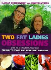 Two Fat Ladies Obsessions,Jennifer Paterson & Clarissa Dickson-Wright