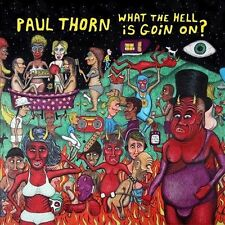 PAUL THORN-WHAT THE HELL IS GOIN` ON  CD NEW