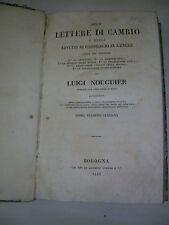 LUIGI NOUGUIER - LETTERE DI CAMBIO - BOLOGNA  1845