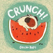 Child's Play Library: Crunch! by Carolina Rabei (2016, Hardcover)