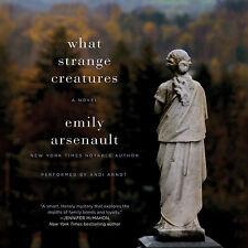 What Strange Creatures : A Novel by Emily Arsenault (2014, CD, Unabridged)