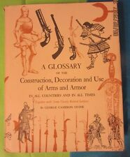 ARMS AND ARMOR CONSTRUCTION DECORATION & USE ALL COUNTRIES AND TIMES HARDCOVER