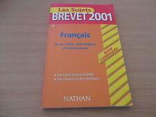 les sujets brevet 2001 francais non corriges series college, technologique