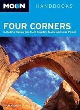 Moon Handbooks Four Corners: Including Navajo and Hopi Country, Moab,-ExLibrary
